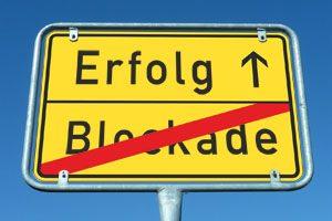 von der Blockade zum Erfolg